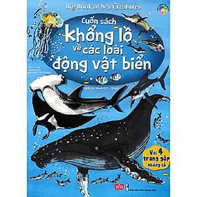 Cuốn sách giúp bé hào hứng với những kiến thức khoa học:  Big Book 168N - Cuốn Sách Khổng Lồ Về Các Loài Động Vật Biển