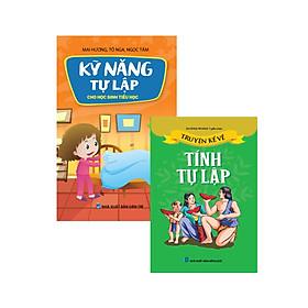 Combo Sách kỹ năng sống cho trẻ - Kỹ năng tự lập (Kỹ năng tự lập cho học sinh tiểu học - Truyện kể về tính tự lập)