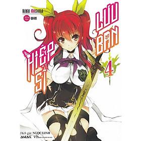 Cuốn light novel hấp dẫn không thể bỏ qua của tác giả  Riku Misora: Hiệp sĩ lưu ban tập 4