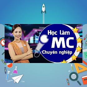 Khóa Học Làm MC Chuyên Nghiệp