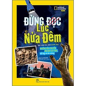 National Geographic. Đừng Đọc Lúc Nửa Đêm