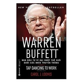 Warren Buffett - Nhà Đầu Tư Vĩ Đại Nhất Thế Giới Dưới Góc Nhìn Truyền Thông