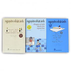 Nguyễn Nhật Ánh chọn lọc: Ngày xưa có một chuyện tình - Chuyện cổ tích dành cho người lớn - Cho tôi xin một vé đi tuổi thơ (Bản mới)