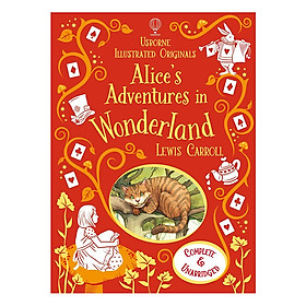 Usborne Illustrated Originals Alice's Adventures in Wonderland