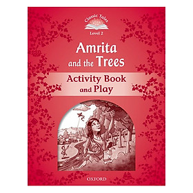 Classic Tales Second Edition Level 2 Amrita And The Trees Activity Book and Play