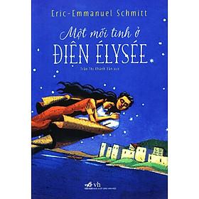 Cuốn sách đã dành giải Goncourt dành cho truyện ngắn của nước Pháp: Một mối tình ở điện Élysée