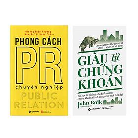 Combo Sách Kinh Doanh: Giàu Từ Chứng Khoán + Phong Cách PR Chuyên Nghiệp