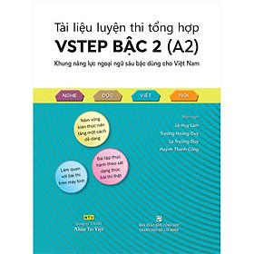 Tài Liệu Luyện Thi Tổng Hợp VSTEP Bậc 2 (A2) - Khung Năng Lực Ngoại Ngữ Sáu Bậc Dùng Cho Việt Nam