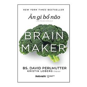 Sách - Ăn gì bổ não (Sách Y Học)