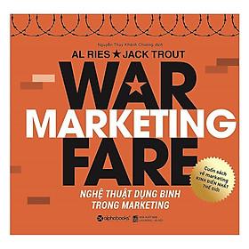 Cuốn Sách Về Marketing Hay Nhất Mọi Thời Đại – Một Cuốn Sách Kinh Điển Về Các Chiến Lược, Chiến Thuật Và Chiến Dịch Trong Marketing Ngày Nay: Nghệ Thuật Dụng Binh Trong Marketing ( Tặng kèm Bookmark Happy Life)