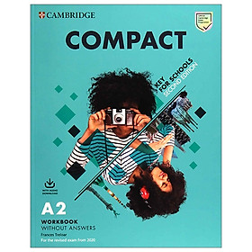 Compact Key For Schools 2nd Edition Workbook Without Answers With Audio Download