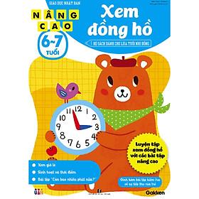 Xem đồng hồ nâng cao (6~7 tuổi) - Giáo dục Nhật Bản - Bộ sách dành cho lứa tuổi nhi đồng