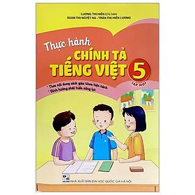 Thực Hành Chính Tả Tiếng Việt 5 - Tập 1