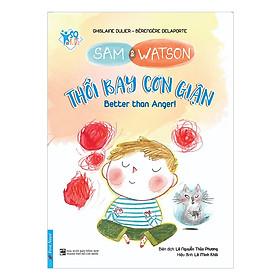 Sam And Watson - Thổi Bay Cơn Giận