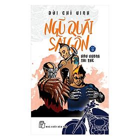 Ngũ Quái Sài Gòn (Tập 9): Hầu Vương Tái Thế