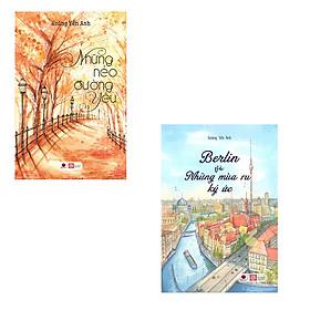 Bộ 2 cuốn truyện ngắn của Hoàng Yến Anh: Berlin Và Những Mùa Ru Ký Ức - Những Nẻo Đường Yêu