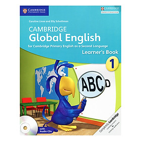 Cambridge Global English Stage 1: Learner Book with Audio CD