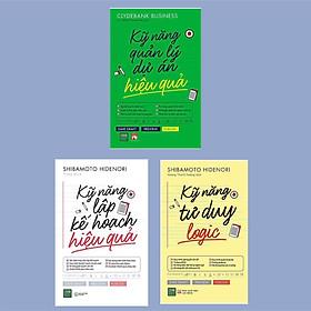Combo 3 Cuốn Sách Kỹ Năng Để Dạt Hiệu Quả Cao Trong Công Việc: Kỹ Năng Quản Lý Dự Án Hiệu Quả + Kỹ Năng Lập Kế Hoạch Hiệu Quả + Kỹ Năng Tư Duy Logic / thành công hay thất bạn là do bạn lựa chọn
