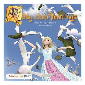 Ngày Xửa Ngày Xưa – Bầy Chim Thiên Nga ( Tái Bản 2019)