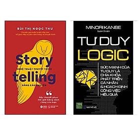 Combo 2 cuốn kỹ năng cực hữu ích: Tư Duy Logic + Nghệ Thuật Thuyết Trình Bằng Câu Chuyện