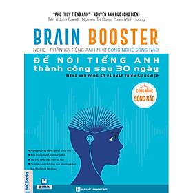 BRAIN BOOSTER 2 NGHE – PHẢN XẠ TIẾNG ANH NHỜ CÔNG NGHỆ SÓNG NÃO (Tặng Bookmark Tiếng Anh 10 Trạng Thái Cảm Xúc)