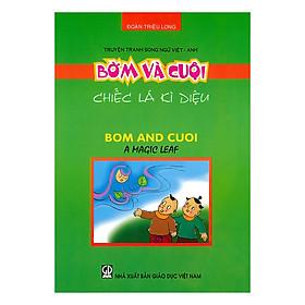 Truyện Tranh Song Ngữ Việt - Anh: Bờm Và Cuội - Chiếc Lá Kì Diệu