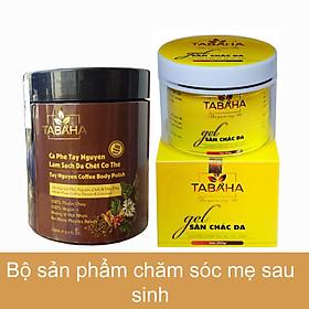 Combo Kem tan mỡ bụng 250g và Tẩy da chết cà phê Tây Nguyên 250ml TABAHA giúp mẹ sau sinh đẹp da chuẩn dáng