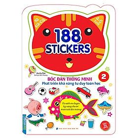 188 Stickers - Bóc Dán Thông Minh Phát Triển Khả Năng Tư Duy Toán Học (4 - 5 Tuổi) - Tập 2