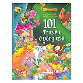 101 Truyện Ở Nông Trại