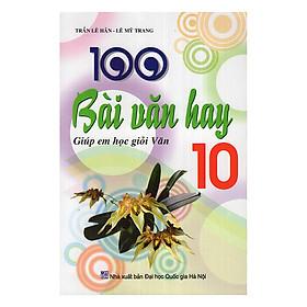 100 Bài Văn Hay Lớp 10