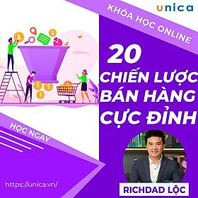 Khóa học SALE BÁN HÀNG- 20 Chiến lược bán hàng tuyệt đỉnh UNICA.VN