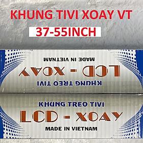 KHUNG TREO TIVI XOAY 37-55INCH (VT)
