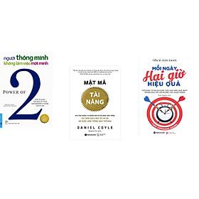 Combo 3 cuốn sách: Người Thông Minh Không Làm Việc Một Mình + Mật mã tài năng  + Mỗi ngày hai giờ hiệu quả