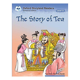 Oxford Storyland Readers New Edition 12: The Story Of Tea