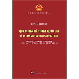 QCVN 06: 2020/BXD Quy Chuẩn Kỹ Thuật Quốc Gia Về An Toàn Cháy Cho Nhà Và Công Trình