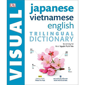 Sách - DK Trilingual Visual Dictionary – Japanese-Vietnamese-English