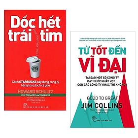 Combo 2 Cuốn Sách Kinh Tế Kinh Điển: Dốc Hết Trái Tim - Cách Starbucks Xây Dựng Công Ty Bằng Từng Tách Cà Phê + Từ Tốt Đến Vĩ Đại ( Tặng Kèm PostCard GreenLife)