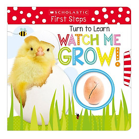 Scholastic Early Learners: Turn To Learn Watch Me Grow! A Book Of Life