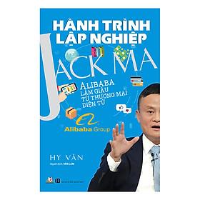 Hành Trình Lập Nghiệp - Jack Ma