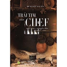 Sách - Trái tim của Chef (Tái bản) (tặng kèm bookmark)