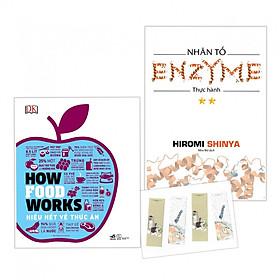 Combo How Food Works (Hiểu Biết Về Thức Ăn) + Nhân Tố Enzim - Thực Hành - Tặng Kèm Bookmark PD