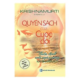 Quyển Sách Của Cuộc Đời Thiền Định Mổi Ngày Cùng Krishnamurti