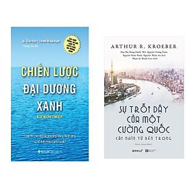 Combo Sách Kĩ Năng Kinh Doanh: Chiến Lược Đại Dương Xanh (Tái Bản 2017)  + Sự trỗi dậy của một cường quốc - Cái nhìn từ bên trong