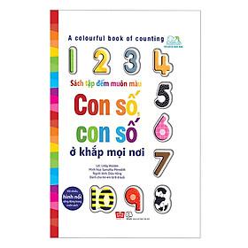 Sách Tương Tác - A colourful book of counting - Sách tập đếm muôn màu - Con số, con số ở khắp mọi nơi