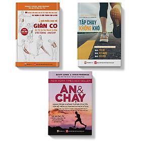 Combo 3 cuốn Giải phẫu học về giãn cơ + Ăn và chay + Tập chạy không khó