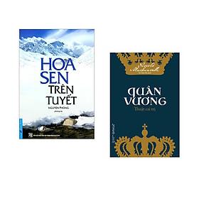 Combo 2 cuốn sách: Hoa Sen Trên Tuyết + Quân Vương Thuật Cai Trị