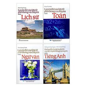 Combo 4 Cuốn Sách Tuyển Sinh Lớp 10 - B Tinh Gọn - Dễ Học - Nắm Kiến Thức