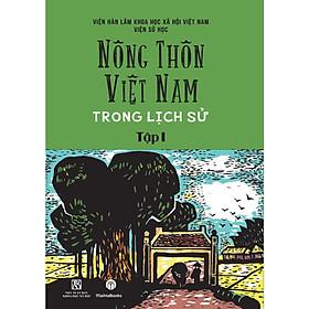 Nông Thôn Việt Nam Trong Lịch Sử Tập I