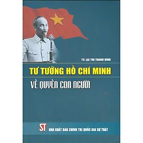 Tư Tưởng Hồ Chí Minh Về Quyền Con Người