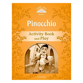 Classic Tales Second Edition Level 5 Pinocchio Activity Book and Play